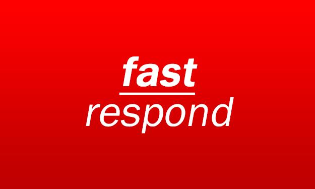 fast respond