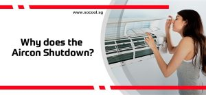 Why does the Aircon Shutdown