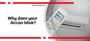 Why does your Aircon blink