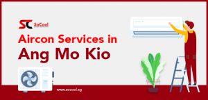 Aircon Services Ang Mo Kio