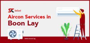 Aircon Services Boon Lay