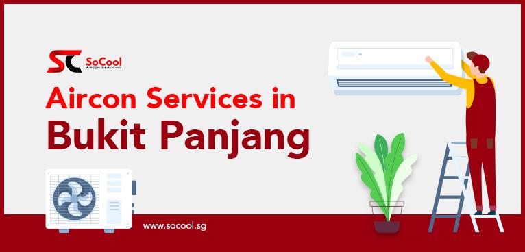 Aircon Services Bukit Panjang