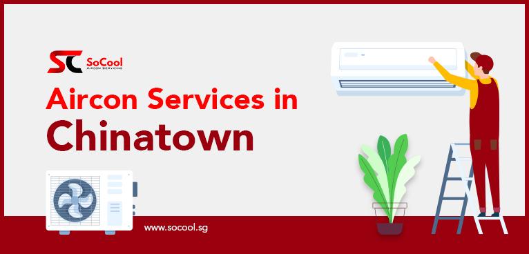 Aircon Services Chinatown