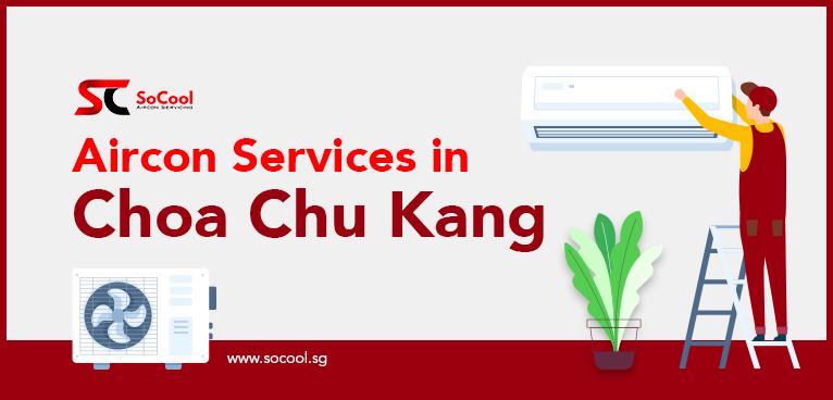 Aircon Services Choa Chu Kang