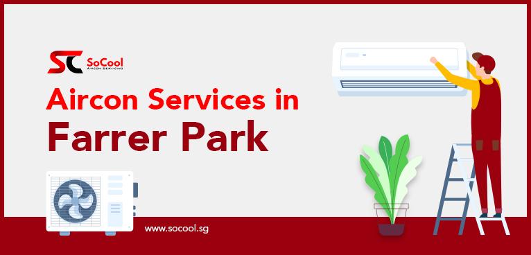 Aircon Services Farrer Park