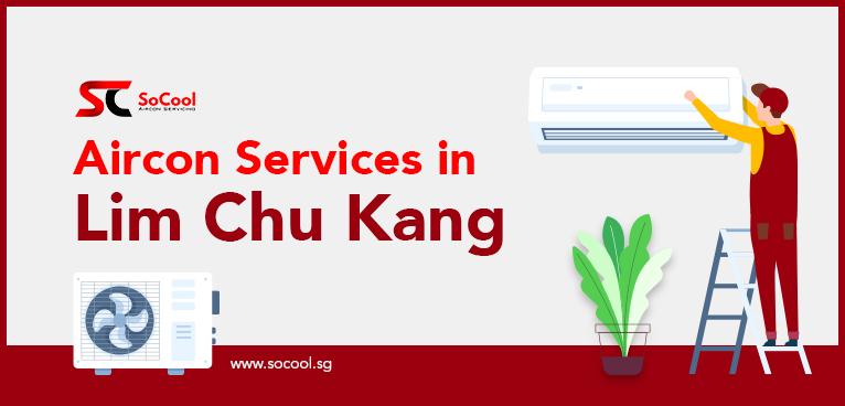 Aircon Services Lim Chu Kang