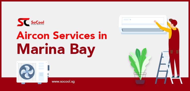 Aircon Services Marina Bay
