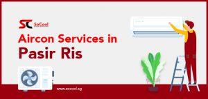 Aircon Services Pasir Ris