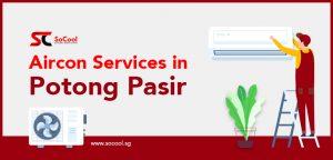 Aircon Services Potong Pasir