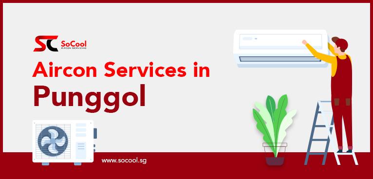 Aircon Services Punggol