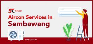 Aircon Services Sembawang