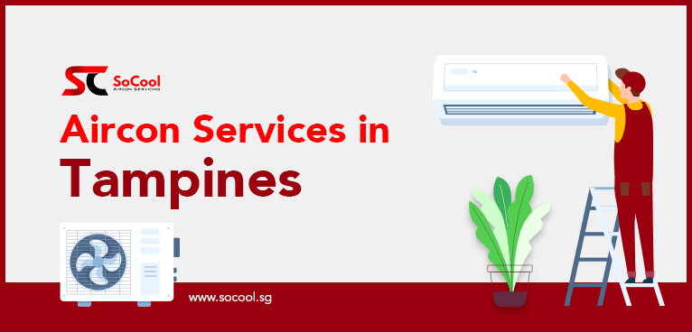 Aircon Services Tampines